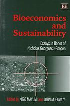 bioeconomics-and-sustainability-essays-in-honor-of-nicholas-georgescu-roegen-1999
