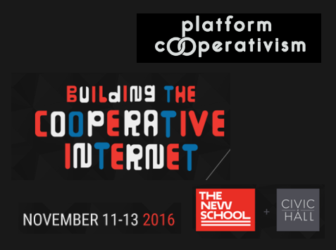 platform-cooperativism-building-the-cooperative-internet-2016-11-11-new-york-montreal